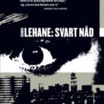 Recension: Svart nåd av Dennis Lehane