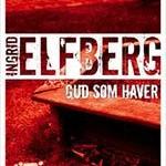 Recension: Gud som haver av Ingrid Elfberg