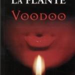 Voodoo – Lynda La Plantes sämsta hittills