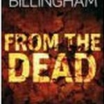Recension: From the Dead av Mark Billingham