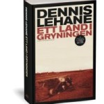 Recension: Ett land i gryningen av Dennis Lehane