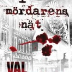 Recension: I mördarens nät av Val McDermid