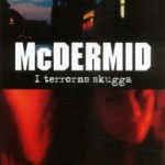 Recension: I terrorns skugga av Val McDermid