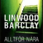 Recension: Alltför nära av Linwood Barclay