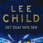 Recension: Det ögat inte ser av Lee Child