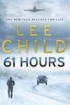 Recension: 61 Hours av Lee Child,