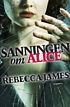 Recension: Sanningen om Alice av Rebecca James