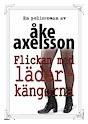 Recension: Flickan med läderkängorna av Åke Axelsson