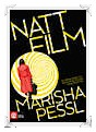 Recension: Nattfilm av Marisha Pessl