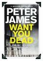 Recension: Want you dead av Peter James