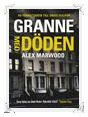 Recension: Granne med döden av Alex Marwood
