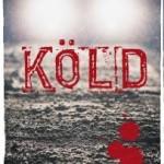 Jakob Mjöbring skapar action i Arjeplog med sin bok Köld