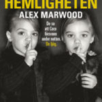 Recension: Den mörkaste hemligheten av Alex Marwood