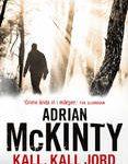 Recension: Kall, kall jord av Adrian McKinty