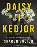 Recension: Daisy i kedjor av Sharon Bolton