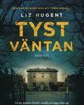 Recension: Tyst väntan av Liz Nugent