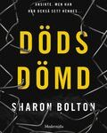 Recension: Dödsdömd av Sharon Bolton