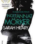 Recension: Inget annat mörker av Sarah Hilary